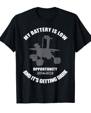 My battery is low and its getting dark shirt