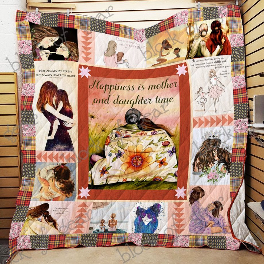 Happiness Is Mother And Daughter Time Quilt N18