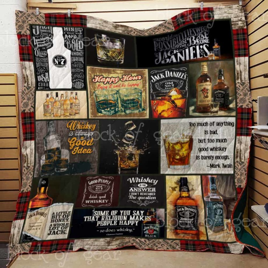 Whiskey Is Always A Good Idea Quilt