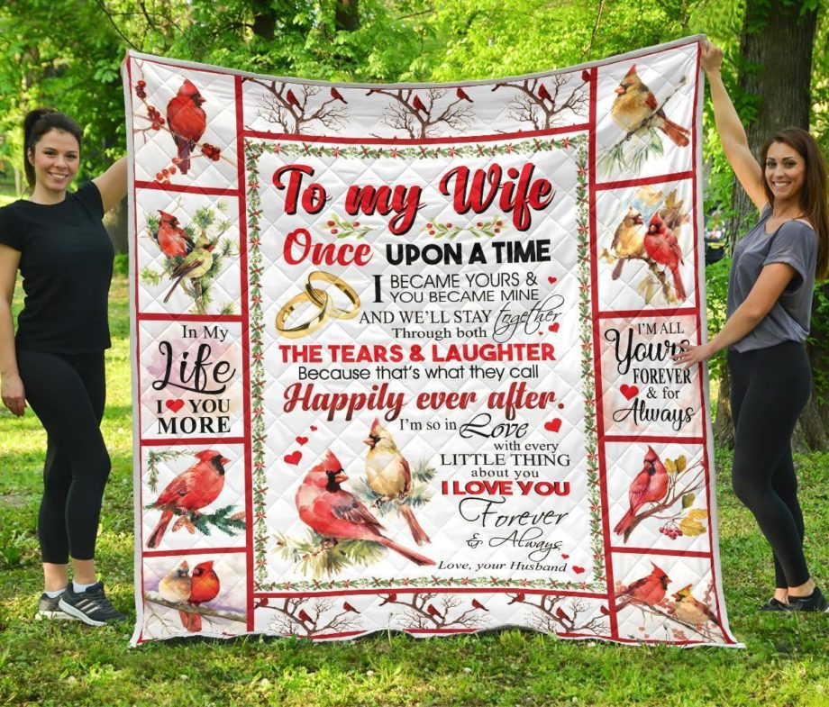 To My Wife Once Upon A Time Premium Quilt Blanket KPW0509