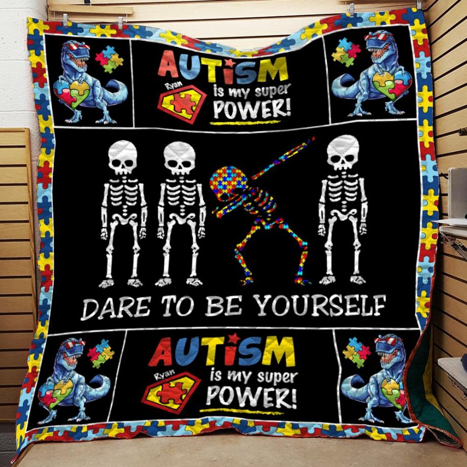 Dare To Be Yourself Autism Quilt Blanket KPW1707